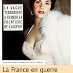 la-france-en-guerre-1954-1962-experiences-metropolitaines-de-la-guerre-d-independance-algerienne,M70896